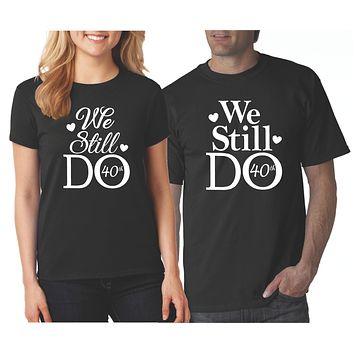 We Still Do Shirts | Our T Shirt Shack