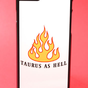 Taurus as Hell Phone Case