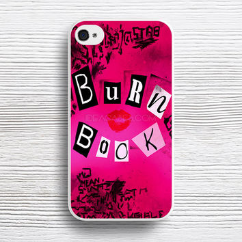mean girl burn book case iPhone 4s 5s 5c 6s 6 Plus Cases, Samsung Case, iPod 4 5 6 case, HTC case, Sony Xperia case, LG case, Nexus case, iPad case