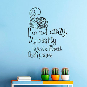Wall Decals Alice in Wonderland Quote Decal I'm not crazy Cheshire Cat  Sayings Sticker Vinyl Decals Wall Decor Murals Z330