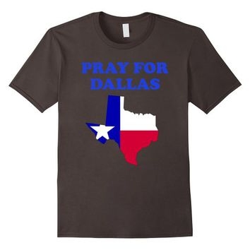 Pray For Dallas Texas T shirt Police lives matter shirt