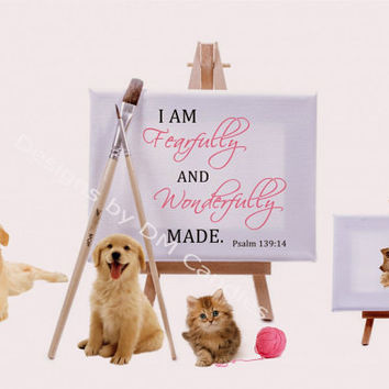Psalm 139:14 and a puppy, dog, kitten, and cat, inspirational wall art ready to frame, home or office wall decor, downloadable printable art