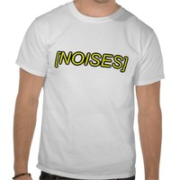 noises sfx tshirts from Zazzle.com