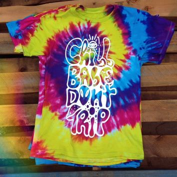 Chill Babe Don't Trip Tee