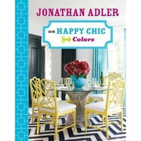 Jonathan Adler on Happy Chic Colors