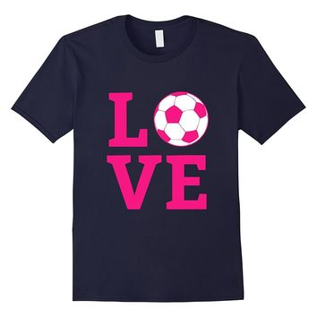 I Love Soccer Shirt - Girl's Pink T-Shirt for Coach & Player