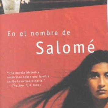 En El Nombre De Salome / in the Name of Salome