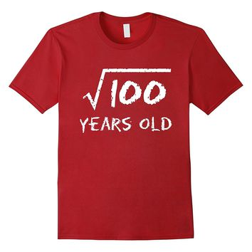 Square Root of 100: 10th Birthday 10 Years Old T-Shirt