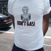 Lo Key — Marilyn Monroe Don't Gas Tee