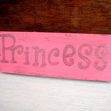 Pink princess sign-Glitter princess sign-Nursery wall art princess-Baby girl room sign-Teen girl sign-Distressed wood sign-Hand painted sign