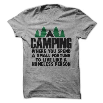 Camping Where You Spend A Small Fortune To Live Like A Homeless Person