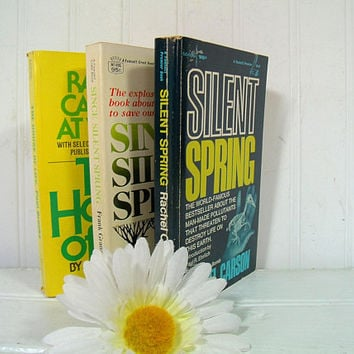 Silent Spring by Rachel Carson; Since Silent Spring by Frank Graham, Jr; The House of Life by Paul Brooks - Set of 3 Paperback Books