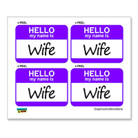Wife Hello My Name Is - Sheet of 4 Stickers