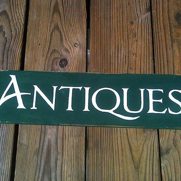 Antiques - Wooden Sign - Reclaimed Wood - Distressed Edges