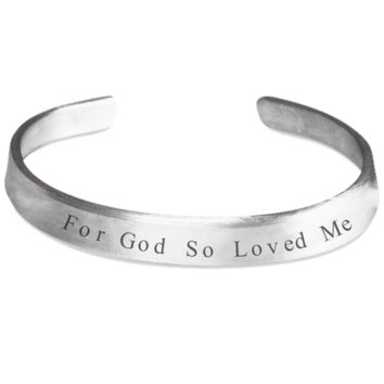 For God So Loved Me Cuff Bracelet