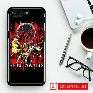 Slayer Hell Awaits Black Metal Band Y0001  OnePLus 5T / One Plus 5T Case