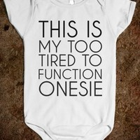 Supermarket: Too Tired To Function Baby Onesuit from Glamfoxx Shirts