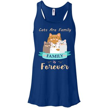 Cats Are Family Family Is Forever