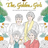 The Golden Girls Coloring Book