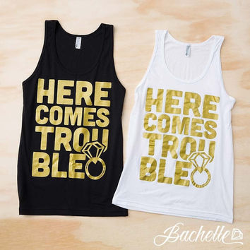 Here Comes Trouble Tank Tops