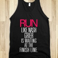 RUN LIKE NASH GRIER IS WAITING AT THE FINISH LINE