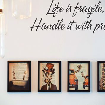 Life is fragile. Handle it with prayer Style 16 Vinyl Decal Sticker Removable