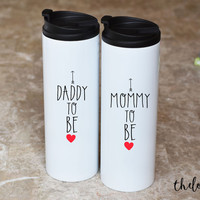 Mommy and Daddy to be Travel Mug Set, Baby Shower Gift
