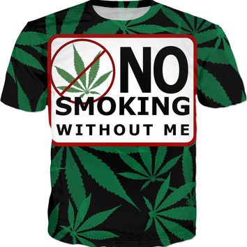 420 NO SMOKING - without me ;] tee shirt, ganja leafs and sign pattern, funny tshirt
