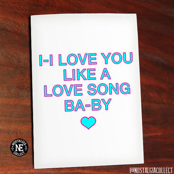 I Love You Like A Long Song Baby - Selena Gomez Lyrics - Girlfriend or Boyfriend Anniversary Love Card 4.5 X 6.25 Inches