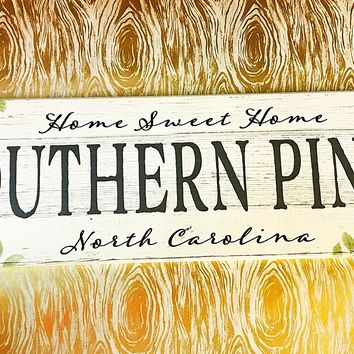 """""""Home Sweet Home"""" Wooden Local Signs