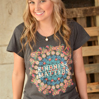 Natural Life Kindness Matters Tee