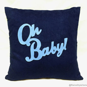 Oh Baby Navy And Light Blue Pillow Cover. Children Room Nursery Decorative Cushion Cover. COLOR Choice. Unisex Baby Shower Gift