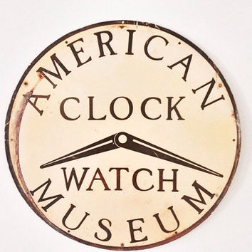 American Clock & Watch Museum Vintage Sign / Round Clock Sign