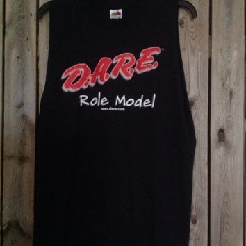 cut tank top Dare to Get Off Drugs