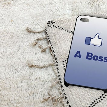 Like a Boss iPhone 5 iPhone 4 / 4S Plastic Hard Case Soft Rubber Case