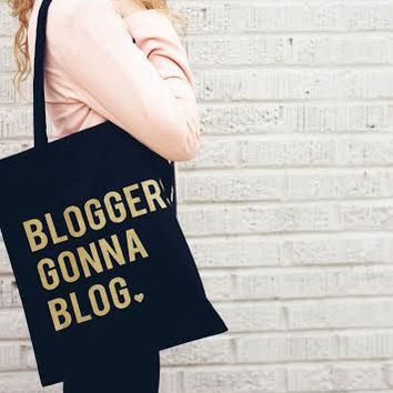 Bloggers Gonna Blog Tote
