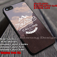 The Mountains Are Calling and I Must Go, Mountain Quote, LOTR, case/cover for iPhone 4/4s/5/5c/6/6+/6s/6s+ Samsung Galaxy S4/S5/S6/Edge/Edge+ NOTE 3/4/5 #cartoon  #movie #TheLordofTheRings ii