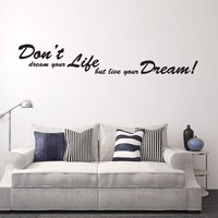 Dreams Wall Decal Quote