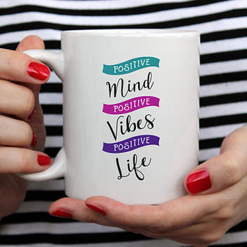 Positive Inspiration Unique Coffee Mugs with Sayings, Ceramic Mug, Inspirational Quote, Positive Vibes, Think Positive Quotes, ffirmation