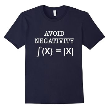 Avoid Negativity Funny Math Problem Engineer Science Teacher