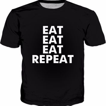 Eat Eat Eat Repeat T-Shirt - Funny Lazy Food Lovers