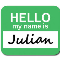 Julian Hello My Name Is Mouse Pad - No. 2