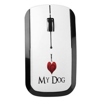 I Love my Dog Wireless Mouse