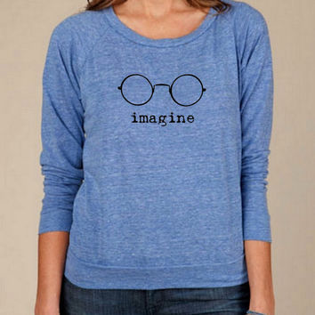 Imagine the beatles john lennon Heathered Slouchy Pullover long sleeve Girls Ladies shirt sweatshirt screenprint Alternative Apparel