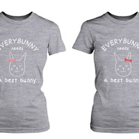 Cute Best Friend T Shirts - Everybunny Needs a Best Bunny BFF Matching Shirts