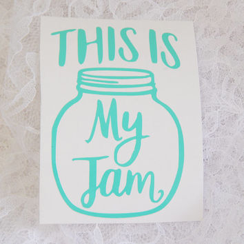 2x3 Inch This is My Jam Jar Punny Play on Words Permanent Vinyl Decal/Bumper Sticker