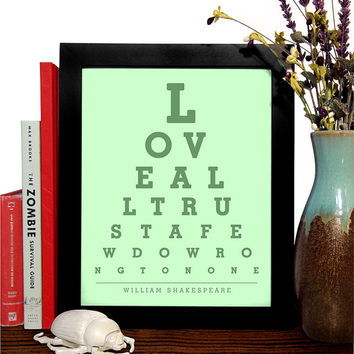 William Shakespeare, Love All Trust A Few Do Wrong To None, Eye Chart, 8 x 10 Giclee Art Print, Buy 3 Get 1 Free