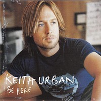 Keith Urban - Be Here - Used Country Music CD