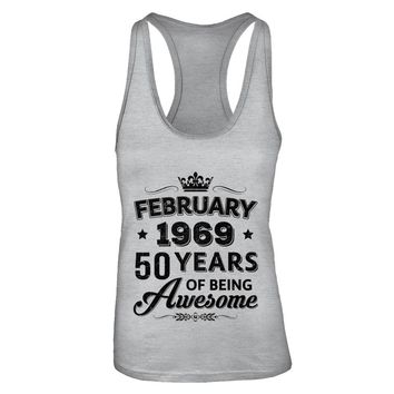 February 1969 50Th Birthday Gift Vintage Being Awesome