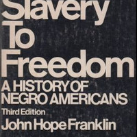 From Slavery to Freedom A History of Negro Americans
